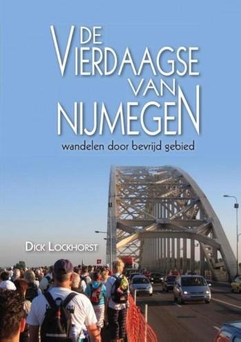 Wandelgids 'De vierdaagse van Nijmegen: wandelen door bevrijd gebied'