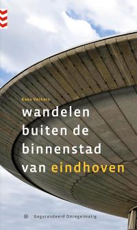 Nieuwe wandelgids: Wandelen buiten de binnenstad van Eindhoven