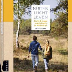 Buitenluchtleven: inspirerend boek vol wandelingen en wandeltips