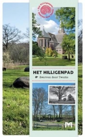 Wandelgids: Zwerven door Twente over het Hilligenpad