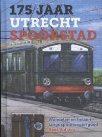 175 jaar Utrecht Spoorstad | Wandelen & fietsen langs spoorerfgoed