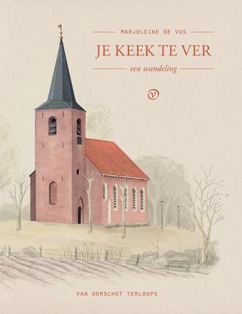 Mooi wandelboekje: 'Je keek te ver' van Marjoleine de Vos