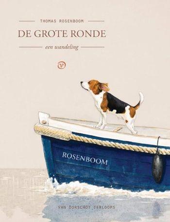 Mooi wandelboekje: 'De grote ronde' van Thomas Rosenboom
