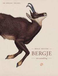 Mooi wandelboekje: 'Bergje - een wandeling' van Bregje Hofstede