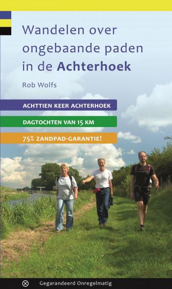 De gids 'Wandelen over ongebaande paden in de Achterhoek'