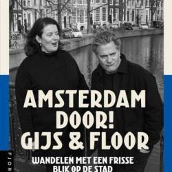 Wandelgids Amsterdam door! Gijs & Floor | Recensie
