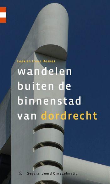 Wandelgids 'Wandelen buiten de binnenstad van Dordrecht'