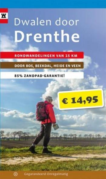 Dwalen door Drenthe   Nieuwe wandelgids van Rob Wolfs