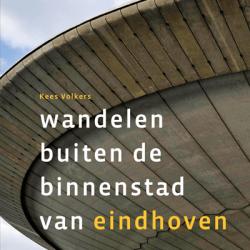 Wandelgids: 'Wandelen buiten de binnenstad van Eindhoven'