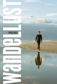 'Wandellust' van Twan Huys   Recensie