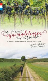 Wandelgids: 'De mooiste wijnwandelingen in Nederland'